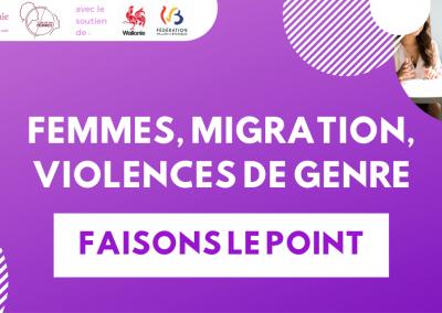 Femmes, Migration, Violences de genre : faisons le point